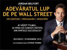 Decalogul lui Jordan Belfort pentru afaceristii romani