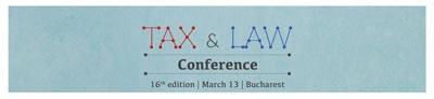 Conferinta Tax & Law 2018 Mirela Calugareanu, Presedinte ANAF si Oana Iacob, Secretar de Stat, Ministerul Finantelor Publice vor vorbi la eveniment