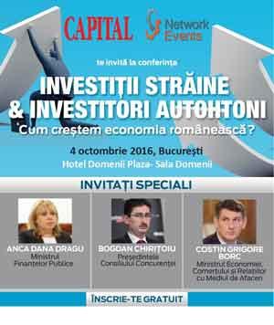 """Conferința Capital """"Investiții străine & Investitori autohtoni- cum creștem economia românească?"""""""