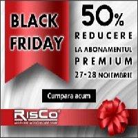 Black Friday 2014 la RisCo: - 50% la Abonamente!