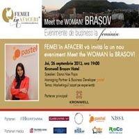 Femei in Afaceri organizeaza la Brasov evenimentul Meet the WOMAN